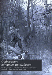 Outing; Sport, Adventure, Travel, Fiction: Volume 43