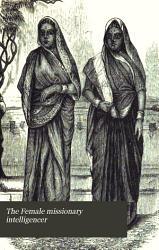 The Female missionary intelligencer PDF