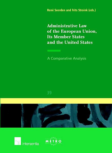 Administrative Law of the European Union  Its Member States and the United States PDF