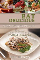 Eat Delicious  35 Slow Cooker Recipes PDF