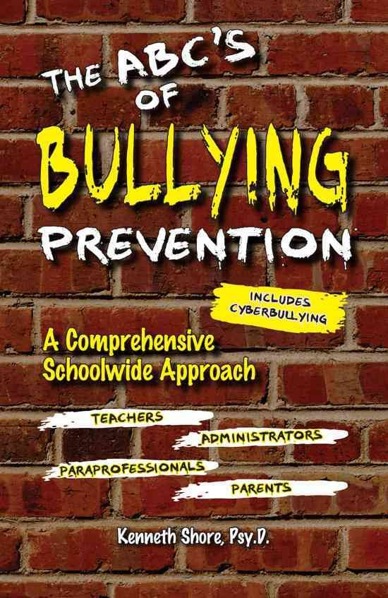 The ABC's of Bullying Prevention