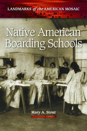 Native American Boarding Schools