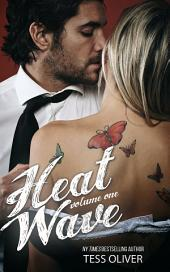 Heat Wave Volume 1: Standalone Erotic Romance Novella