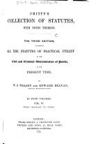 Chitty's Collection of Statutes [1225-1864] with Notes Thereon