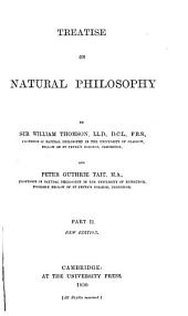 Treatise on Natural Philosophy: Part 2