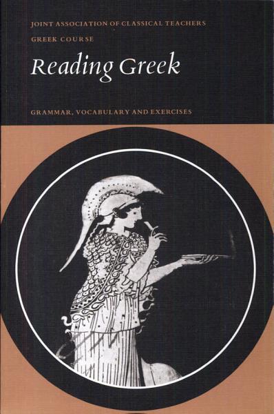 Reading Greek  Grammar  Vocabulary and Exercises PDF
