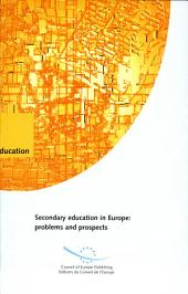 Secondary Education in Europe: Problems and Prospects