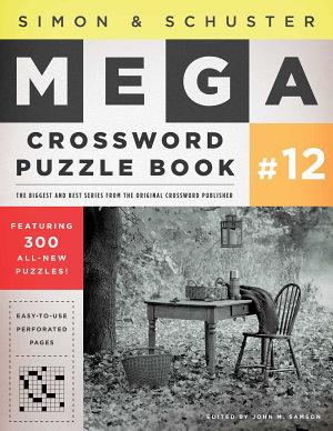 Simon   Schuster Mega Crossword Puzzle Book  12 PDF