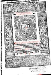 Vita Jesu Christi. Vita Jesu Christi redemptoris nostri ex secundissimis evangeliorum sententiis et approbatis ab ecclesia doctoribus excerpta..., ac sancte Anne Vita...