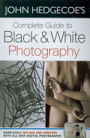 Complete Guide to Black   White Photography PDF
