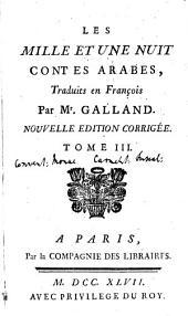 Les Mille Et Une Nuit: Contes Arabes, Volume3