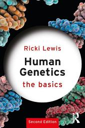 Human Genetics: The Basics: Edition 2