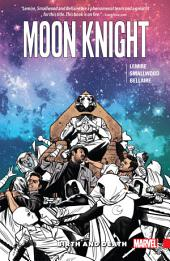 Moon Knight Vol. 3: Birth And Death