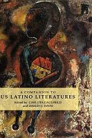 A Companion to US Latino Literatures PDF