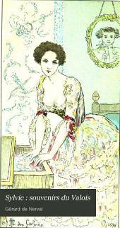 Sylvie : Souvenirs Du Valois