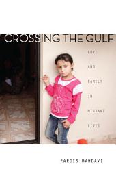 Crossing the Gulf: Love and Family in Migrant Lives
