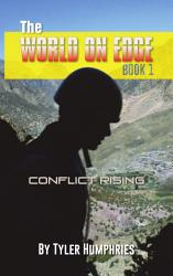 The World On Edge Conflict Rising Book PDF