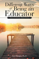 Different Ways of Being an Educator PDF