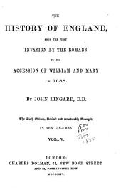 The history of England, from the first invasion by the Romans to the accession of William and Mary in 1688: Volumes 5-6