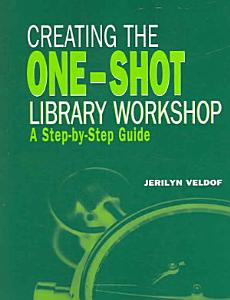 Creating the One Shot Library Workshop Book