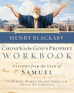 Chosen to Be God s Prophet Workbook PDF