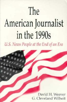 The American Journalist in the 1990s PDF