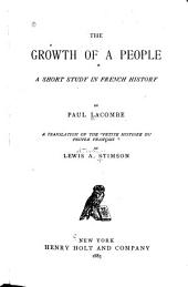 The Growth of a People: A Short Study in French History