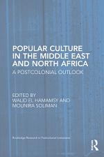 Popular Culture in the Middle East and North Africa