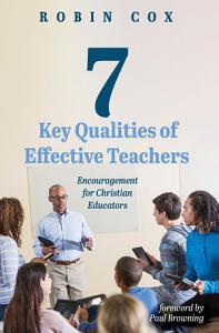 7 Key Qualities of Effective Teachers PDF