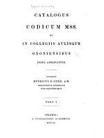 Catalogus codicum mss  qui in collegiis aulisque oxoniensibus hodie adservantur PDF