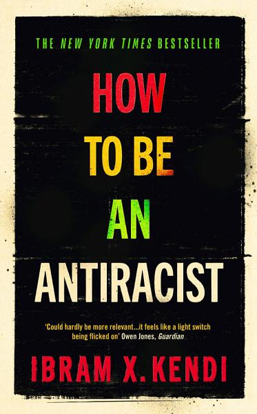 Download How To Be an Antiracist Book