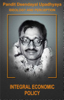 Pt. Deendayal Upadhyay Ideology & Preception - Part 4