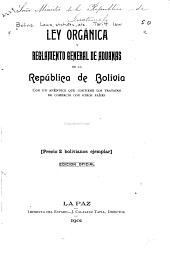 Ley orgánica y reglamento general de aduanas de la república de Bolivia, con un apéndice que contiene los tratados de comercio con otros países ...