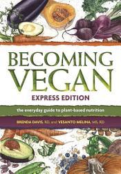 Becoming Vegan  Express Edition PDF