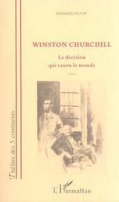 WINSTON CHURCHILL: La décision qui sauva le monde