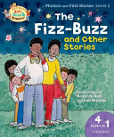 Oxford Reading Tree Read With Biff  Chip  and Kipper  Level 2 Phonics   First Stories  The Fizz Buzz and Other Stories PDF