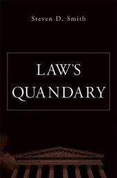 Law's Quandary