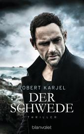 Der Schwede: Thriller