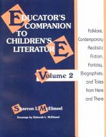 Educator s Companion to Children s Literature  Folklore  contemporary realistic fiction  fantasy  biographies  and tales from here and there PDF