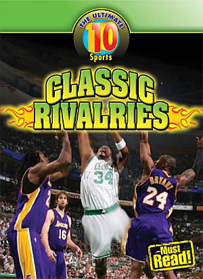 Classic Rivalries