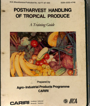 Postharvest Handling of Tropical Produce