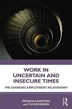 Work in Challenging and Uncertain Times PDF