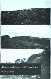 The Acridiidae of Minnesota: Volumes 137-152