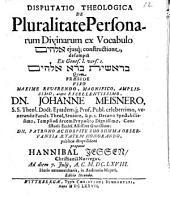 Disp. theol. de pluralitate personarum divinarum