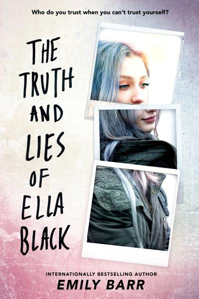 Download The Truth and Lies of Ella Black Book
