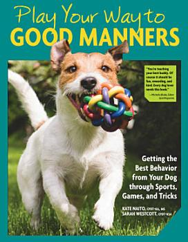 Play Your Way to Good Manners PDF