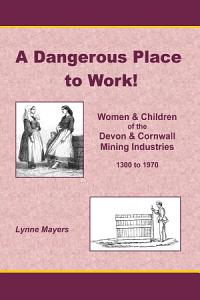 A Dangerous Place to Work  Book
