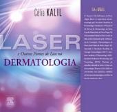 Laser e Outras Fontes de Luz em Dermatologia