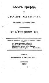 Love's Lyrics: Or, Cupid's Carnival