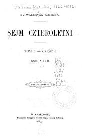 Sejm czteroletni: Tom 1,Części 1-2